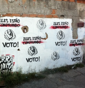 """They Are Buying VOTES!"" Artist Unknown, Belo Horizonte, Brazil"